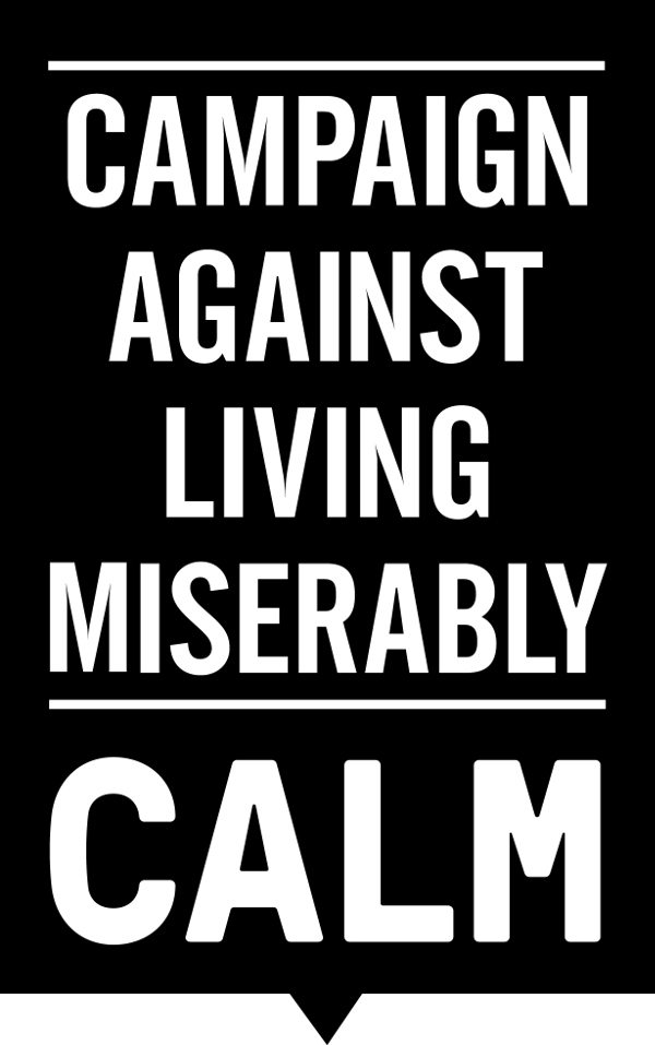 CALM charity campaign against living miserably